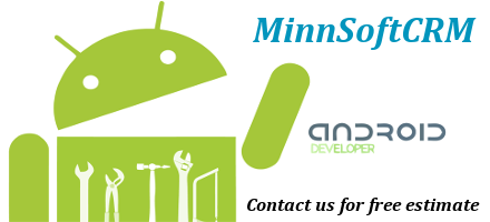 MinnSoftCRM Android Development